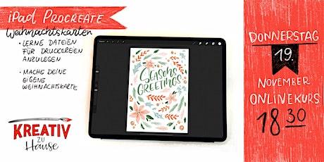 iPad und Procreate -  Weihnachtskarten Onlinekurs - Kreativ zu Hause Tickets