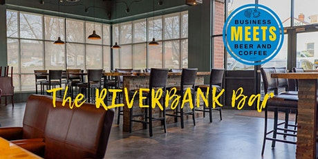 Business Meets Beer at Riverbank tickets