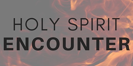Holy Spirit Encounter - ONLINE tickets
