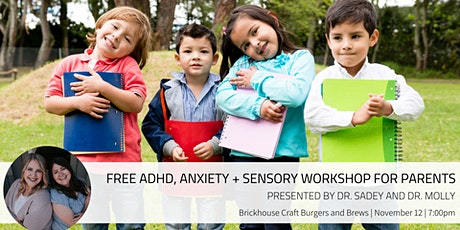 Free ADHD, Anxiety + Sensory Workshop for Parents tickets