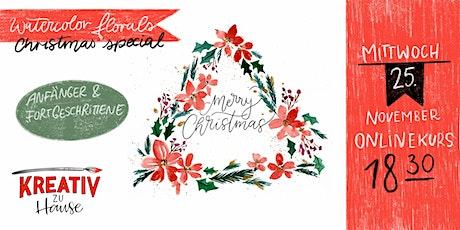 Aquarell Christmas Florals Live ZOOM Onlinekurs - Kreativ zu Hause Tickets