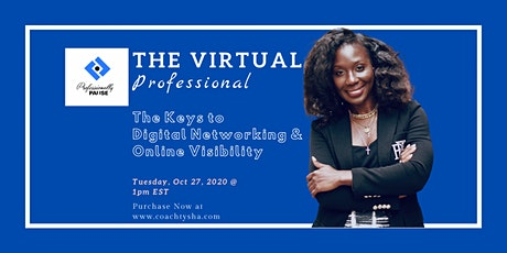 The Virtual Professional: Keys to Digital Networking & Online Visibility tickets