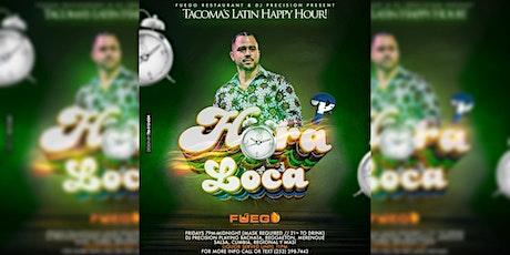 HORA LOCA (Tacoma's Latin Happy Hour) tickets
