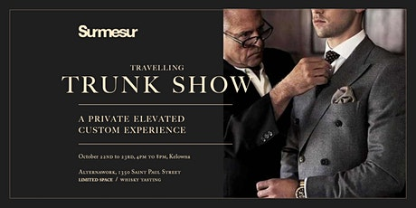 Surmesur Custom Menswear Trunk Show - Kelowna tickets