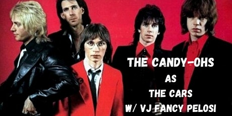 The Candy Ohs (The Cars Tribute) w/ Fancy Pelosi tickets