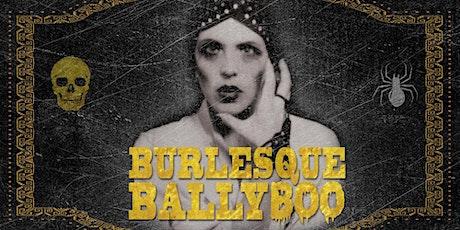 Burlesque BallyBOO (Saturday) tickets