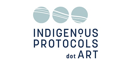 Indigenous Protocols.ART Webinar 1: tickets