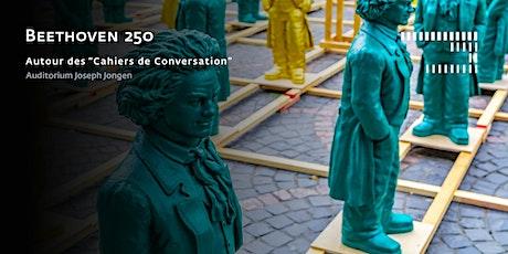 """Beethoven 250 - Autour des """"Cahiers de Conversation"""" billets"""