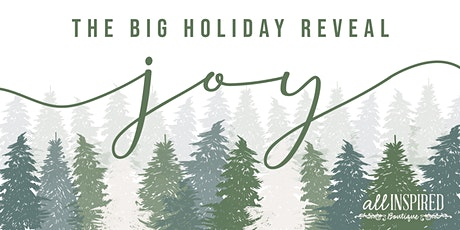 The Big Holiday Reveal at Johns Creek All Inspired Boutique tickets