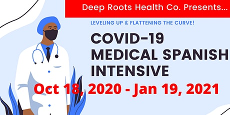 Medical Spanish Intensive: COVID-19 & MENTAL HEALTH tickets