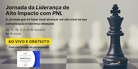 JORNADA DA LIDERANÇA DE ALTO IMPACTO COM PNL ingressos