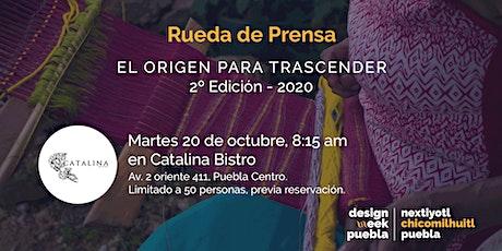Rueda de Prensa: 2º Edición, el origen para Trascender. Design Week Puebla. tickets