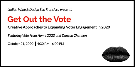 Get Out the Vote: Creative Approaches to Expanding Voter Engagement in 2020 tickets