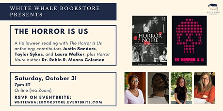 "Halloween Reading: ""The Horror Is Us"" and ""Horror Noire"" tickets"