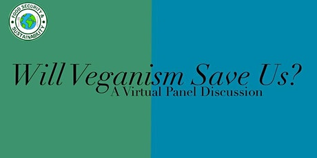 Will Veganism Save Us? tickets
