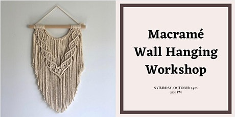 Macramé Wall Hanging Workshop! tickets