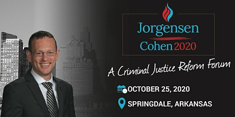 Criminal Justice Reform Forum with Spike Cohen: Springdale, AR tickets