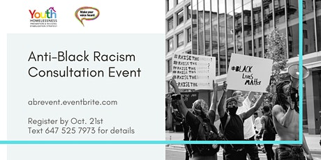 Anti-Black Racism Consultation Event | Make Your Voice Heard tickets