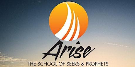 Arise- School of Seers and Prophets tickets