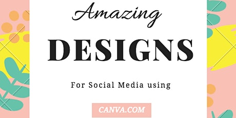Creating visual content with CANVA tickets