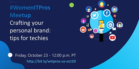 #WomenITPros Oct US Call:  Crafting your Personal Brand: Tips for Techies tickets