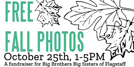 Free Fall Photos!  A Fundraiser for Big Brothers Big Sisters of Flagstaff tickets