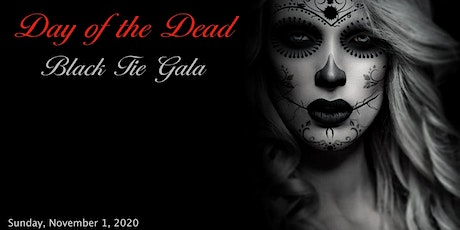 Day of the dead Gala tickets