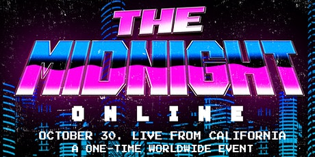 The Midnight Online -  Livestream show