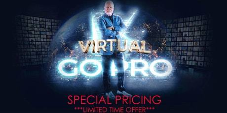 Go Pro Virtual Early Bird Tickets with PRIVATE AMBIT VIRTUAL ROOM tickets