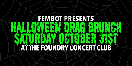 Halloween Drag Brunch - Presented by FEMBOT tickets