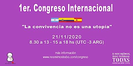 """1° Congreso Internacional :""""La convivencia no es una utopía"""" (USD) entradas"""