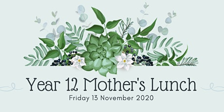 St John's Year 12 Mother's Lunch 2020 tickets