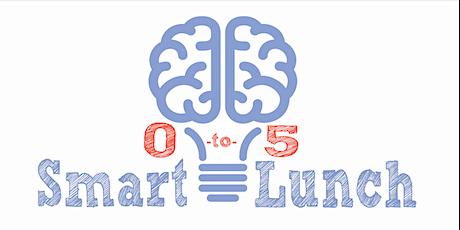 Smart Lunch! Enhancing IECMH Workforce Capacities tickets