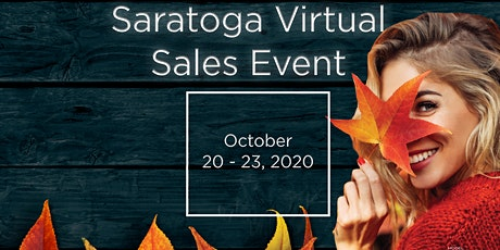Saratoga Fall Virtual Sales Event tickets