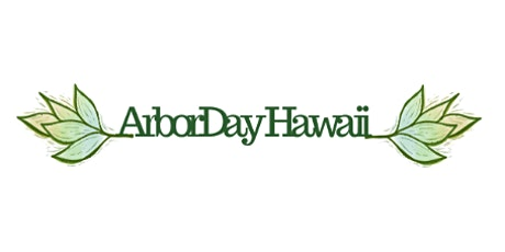 Arbor Day Hawaii - Kailua tickets