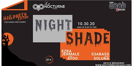 What's Good Chicago? Presents Night Shade at Le Nocturne Halloween Edition tickets