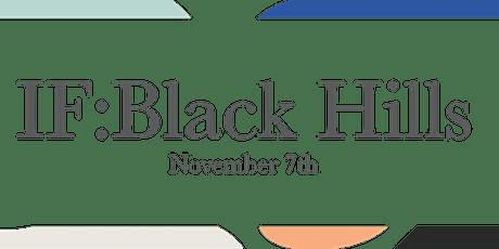IF:Black Hills 2020 tickets