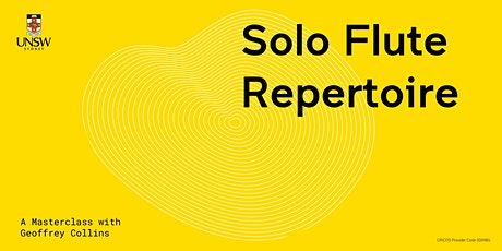 Masterclass: Solo Flute Repertoire with Geoffrey Collins tickets