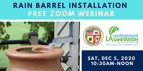 Rain Barrel Webinar by City of Los Angeles Watershed Protection Program tickets
