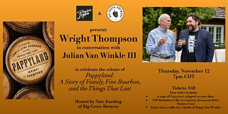 Pappyland: Wright Thompson in conversation with Julian Van Winkle III tickets