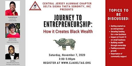 JOURNEY TO ENTREPRENEUR$HIP: How It Creates Black Wealth tickets