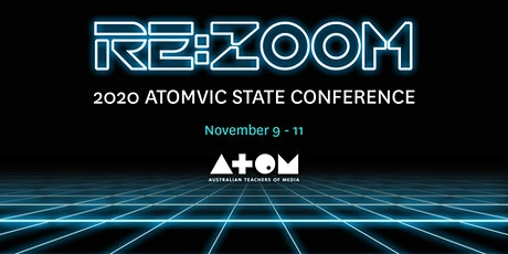 2020 ATOMVic State Conference - Re:Zoom tickets