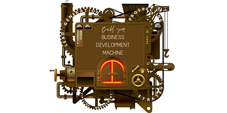 How to Build Your Business Development Machine Webinar