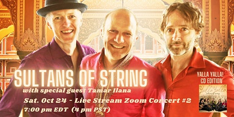 Sultans of String ZOOM Concert #2- Yalla Yalla Edition! tickets