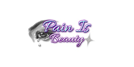 Pain Is Beauty's Breaking The Silence On Domestic Violence tickets