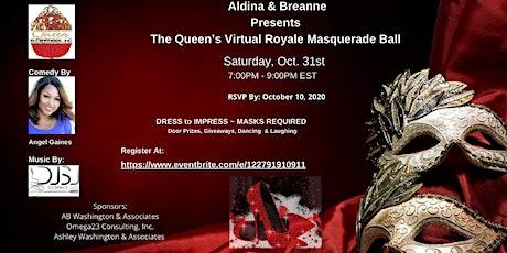 The Queen's Virtual Royale Masquerade Ball tickets