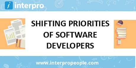 SHIFTING PRIORITIES OF SOFTWARE DEVELOPERS tickets