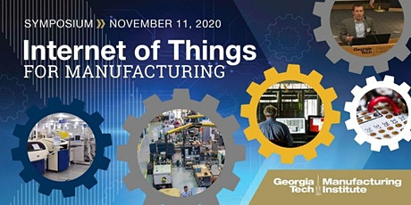 The 2020 Internet of Things for Manufacturing (IoTfM) Symposium tickets