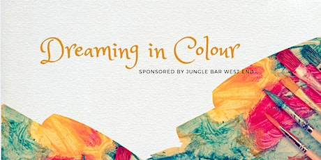 Dreaming in Colour - Sip and Paint Fundraiser tickets