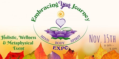 Embracing Your Journey Expo Nov. 15th 2020 tickets